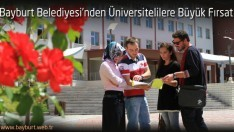 Bayburt Belediyesi'nden Üniversitelilere Büyük Fırsat