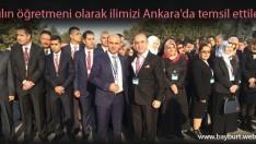 Yılın öğretmeni olarak ilimizi Ankara'da temsil ettiler