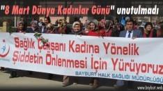 """""""8 Mart Dünya Kadınlar Günü"""" unutulmadı"""