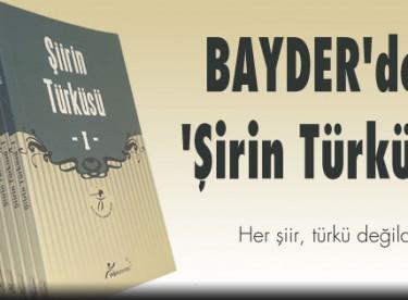 BAYDER'den 'Şiirin Türküsü'