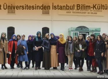 Bayburt Üniversitesinden İstanbul Bilim-Kültür Gezisi
