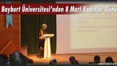 Bayburt Üniversitesi'nden 8 Mart Kadınlar Günü