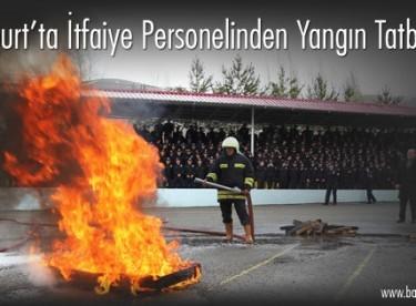 Bayburt'ta İtfaiye Personelinden Yangın Tatbikatı