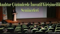Anahtar Çözümlerde İnovatif Girişimcilik Seminerleri
