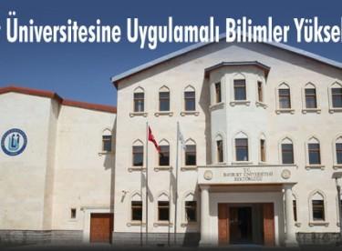Bayburt Üniversitesine Uygulamalı Bilimler Yüksek Okulu