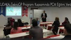 KUDAKA, TeknoGP Programı Kapsamında PCM Eğitimi Verdi