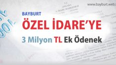 Özel İdare'ye ek ödenek