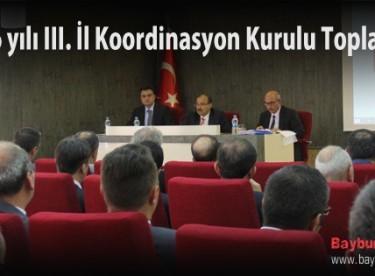 2016 yılı III. İl Koordinasyon Kurulu Toplantısı