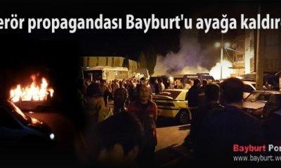 Terör propagandası Bayburt'u ayağa kaldırdı