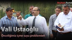 Vali Ustaoğlu, Önceliğimiz içme suyu problemleri
