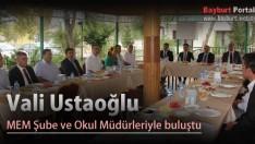 Vali Ustaoğlu, MEM Şube ve Okul Müdürleriyle buluştu