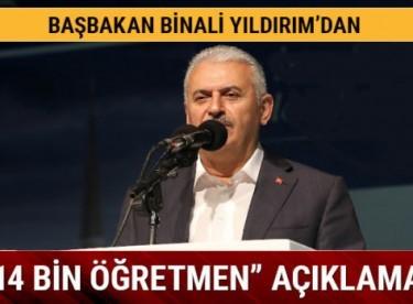 Başbakan Yıldırım'dan '14 bin öğretmen' açıklaması