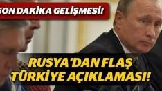 Rusya'dan flaş 'Türkiye'