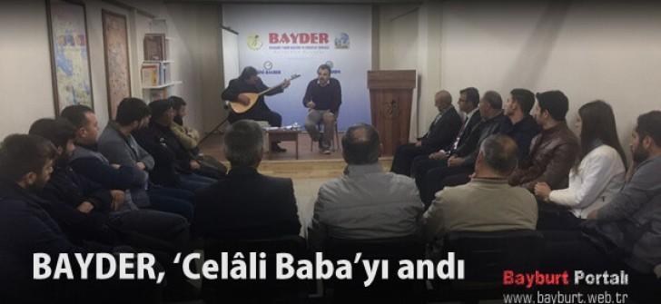 BAYDER, 'Celâli Baba'yı andı
