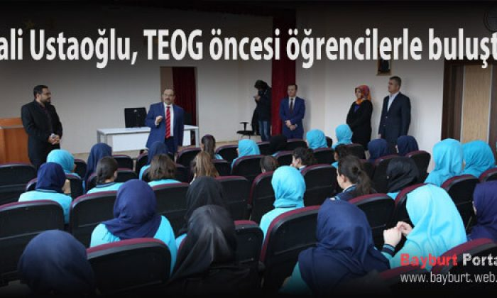 Vali Ustaoğlu, TEOG öncesi öğrencilerle buluştu