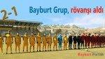 Bayburt Grup, rövanşı aldı