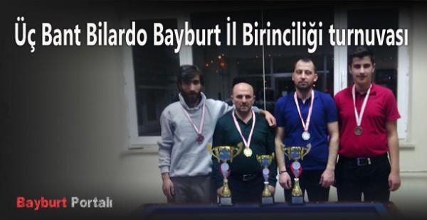Üç Bant Bilardo Bayburt İl Birinciliği turnuvası sonuçlandı