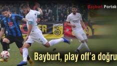 Bayburt, play off'a doğru