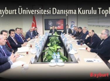 Bayburt Üniversitesi Danışma Kurulu Toplantısı