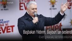 Başbakan Yıldırım, Bayburt'tan seslendi