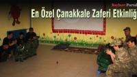 En Özel Çanakkale Zaferi Etkinliği