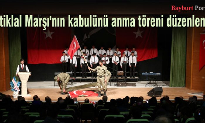 İstiklal Marşı'nın kabulünü anma töreni düzenlendi