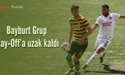 Bayburt Grup Play-Off'a uzak kaldı