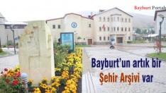 Bayburt'un artık bir Şehir Arşivi var