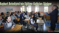 Bayburt Belediyesi'nin Eğitime Katkıları Sürüyor