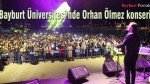 Bayburt Üniversitesi'nde Orhan Ölmez konseri