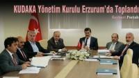 KUDAKA Yönetim Kurulu Erzurum'da Toplandı