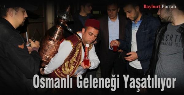Osmanlı Geleneği Yaşatılıyor