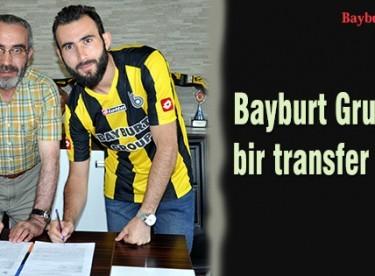 Bayburt Grup'tan bir transfer daha