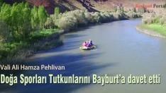Doğa Sporları Tutkunlarını Bayburt'a davet etti