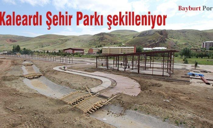 Kaleardı Şehir Parkı şekilleniyor