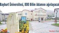 Bayburt Üniversitesi, 800 Bilim Adamını ağırlayacak
