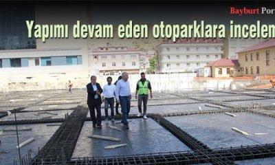Başkan Memiş, yapımı devam eden otoparkları inceledi