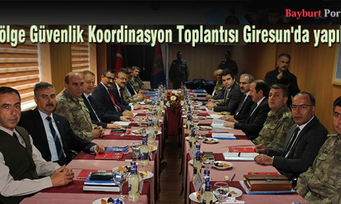 Bölge Güvenlik Koordinasyon Toplantısı Giresun'da yapıldı