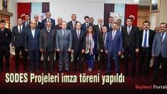 SODES Projeleri imza töreni yapıldı