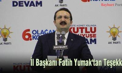 AK Parti Bayburt İl Başkanı Fatih YUMAK'tan teşekkür