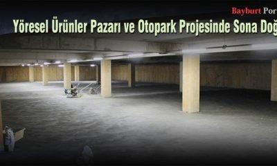 Yöresel Ürünler Pazarı ve Otopark Projesinde Sona Doğru