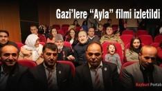 """Bayburt'ta Gazi'lere """"Ayla"""" filmi izletildi"""