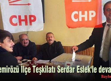 CHP Demirözü İlçe Teşkilatı Serdar Eslek'le devam dedi