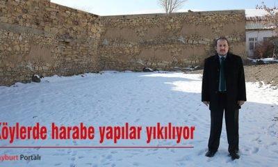 Bayburt'un köylerinde harabe yapılar yıkılıyor