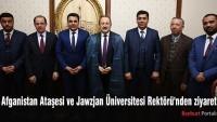 Afganistan Ataşesi ve Jawzjan Üniversitesi Rektörü'nden ziyaret