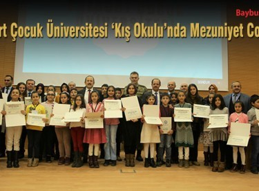 Bayburt Çocuk Üniversitesi 'Kış Okulu'nda Mezuniyet Coşkusu