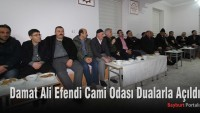 Damat Ali Efendi Cami Odası Dualarla Açıldı