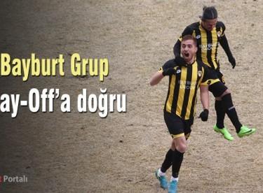 Bayburt Grup Play-Off'a doğru