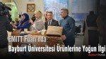 EMITT Fuarı'nda Bayburt Üniversitesi Ürünlerine Yoğun İlgi