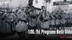 Bayburt'un Kurtuluşunun 100. yıl programı belli oldu